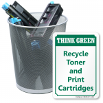 Think green with printer cartridge recycling signs
