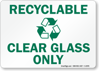 Recyclable Clear Glass Only Sign (with graphic)