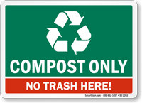 Compost Only No Trash Here Sign