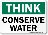 Think: Conserve Water Sign