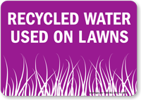 Recycled Water Used on Lawns Sign